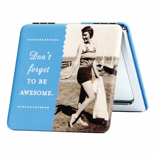 New Shannon Martin Compact Mirror Mother Fun gift DON'T FORGET TO BE AWESOME