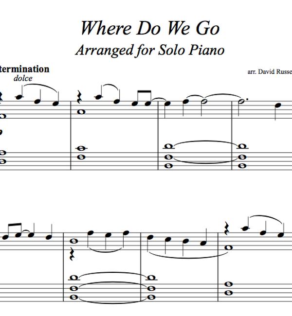 PIANO - Where Do We Go Sheet Music