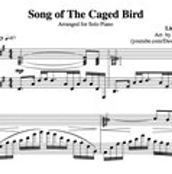PIANO Song of the Caged Bird Sheet Music