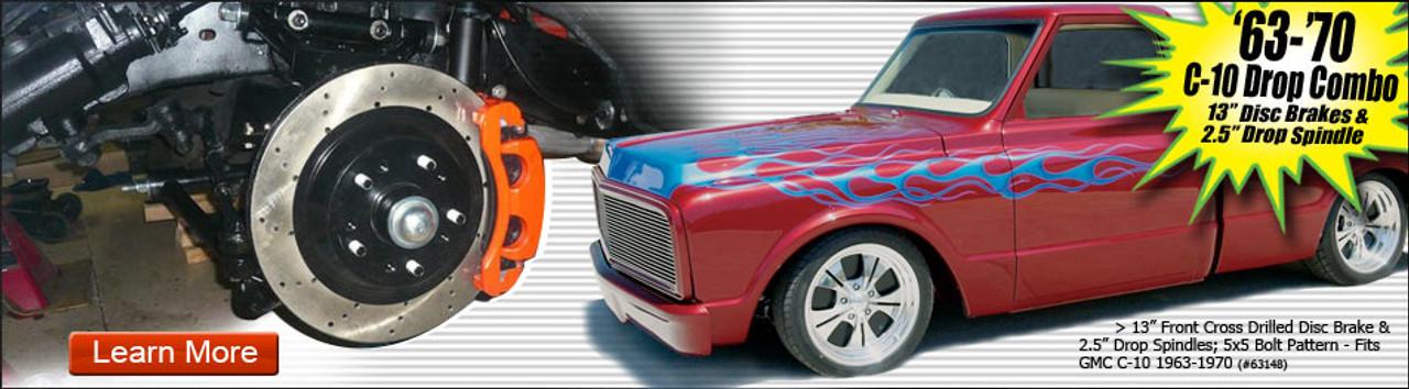 "63-70 C-10 Drop Combo - 13"" Disc Brakes and 2.5"" Drop Spindles"
