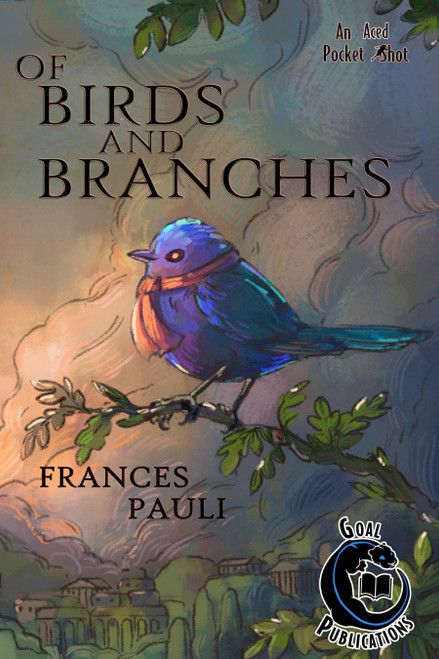 Of Birds and Branches - Paperback