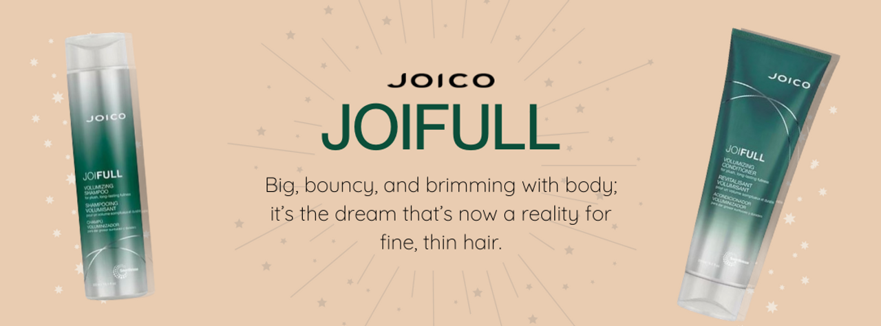 Joico Joifull - Big, bouncy &  brimming with body