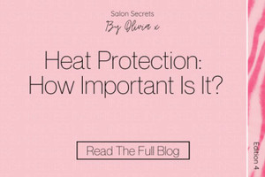 Heat Protection: How Important Is It?