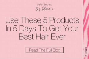 Use These 5 Products In 5 Days To Get Your Best Hair Ever