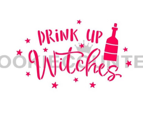 Drink Up Witches Cookie Stencil