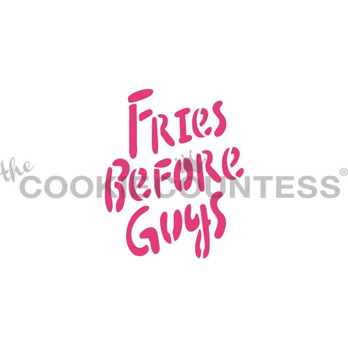 Fries Before Guys Cookie Stencil