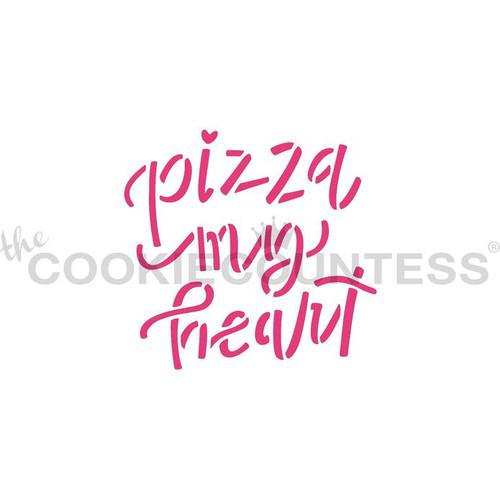 Pizza My Heart Cookie Stencil