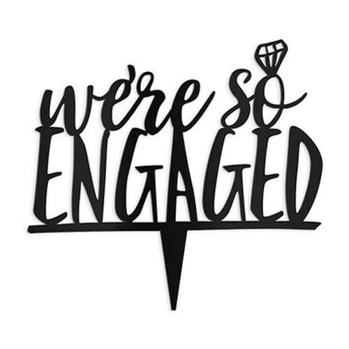 """We're so Engaged"" Wedding Cake Topper Acrylic Black - (Duplicate Imported from BigCommerce)"