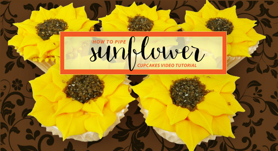 How to Pipe Sunflower Cupcakes Video Tutorial