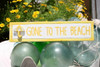 """Gone To The Beach Sign 12"""" - Rustic Yellow Decorative Coastal Decor 