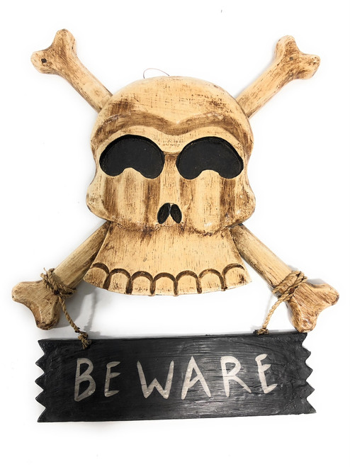 "Beware Skull Sign 12"" - Crossbones Decor 