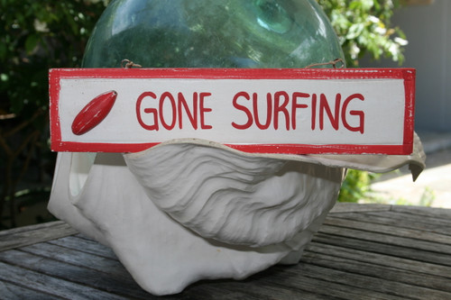 """Gone Surfing 12"""" Sign - Rustic coastal Decor Red   #ort1703230r"""