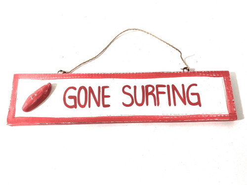 """Gone Surfing 12"""" Sign - Rustic coastal Decor Red 