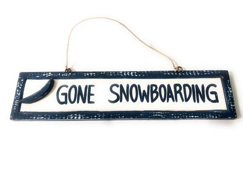 "Gone Snowboarding 12"" Sign - Rustic Coastal Decorative Blue | #ort1703330b"