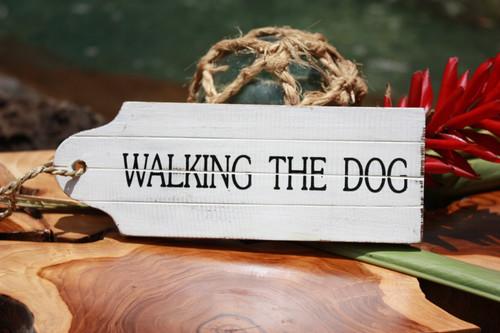 """Walking The Dog Door Tag Wood Sign 9"""" - Rustic Coastal   #snd25061"""