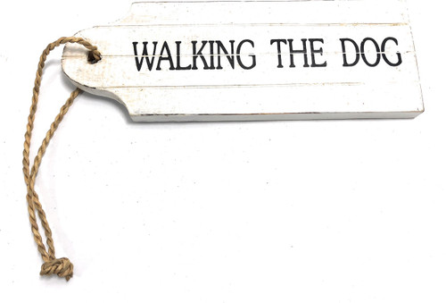 "Walking The Dog Door Tag Wood Sign 9"" - Rustic Coastal 