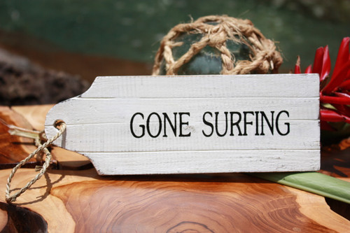 "Gone Surfing Door Tag Wood Sign 9"" - Rustic Coastal | #snd25065"