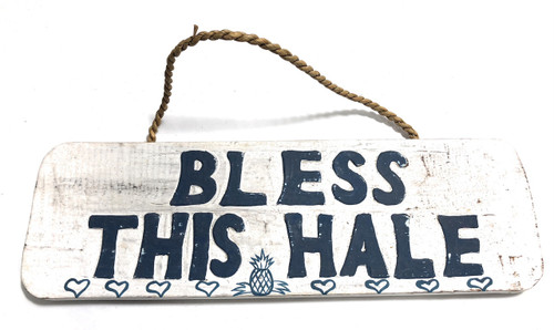 "Bless This Hale Sign 14"" - Rustic Cottage Style 