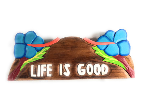 """Life Is good"" w/ Hibiscus Wooden Sign 11"" X 4.5"" - Blue 