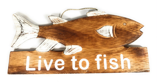 """Live To Fish"" Wooden Fish Sign - 14"" X 7"" 