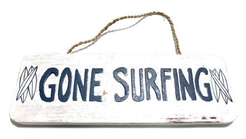 "Gone Surfing Sign 14"" - Beach Decor 