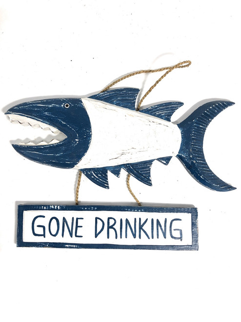 """Gone Drinking Sign 15"""" Shark Attack - Rustic Blue Nautical Decor 