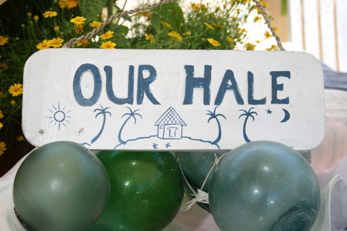 """Our Hale Sign 14"""" - Island Lifestyle Decor 