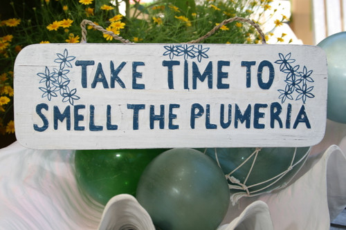 """Take Time To Smell The Plumeria Sign 14"""" - Hawaii Decor   #ort1706135"""