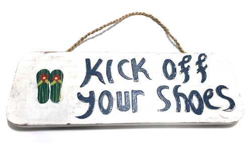 "Kick Off Your Shoes Sign 14"" - Hawaii Decor 