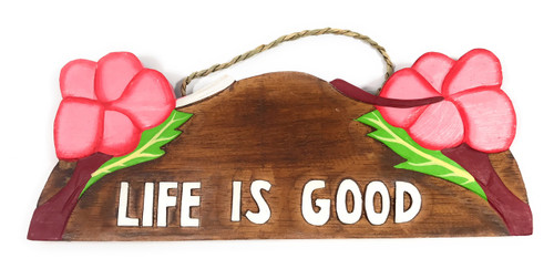 """Life Is good"" w/ Hibiscus Wooden Sign 11"" X 4.5"" - Pink 
