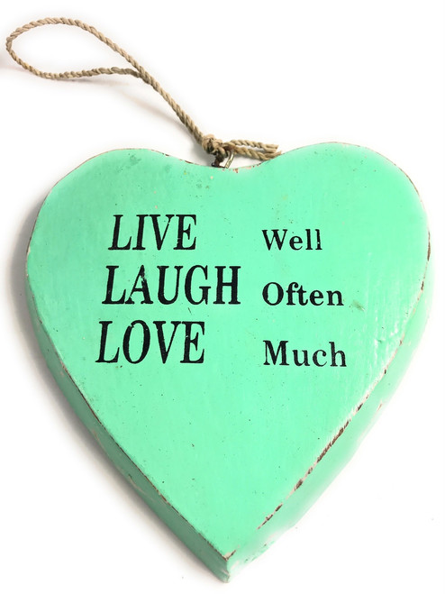 """LIVE well, LAUGH often, LOVE much"" Heart Sign 5"" Turquoise 