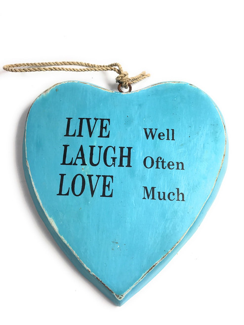 """LIVE well, LAUGH often, LOVE much"" Heart Sign 5"" Blue 