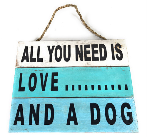 """""""All You Need is Love... And A Dog"""" Beach Sign on Wood Planks 12"""" X 9.5"""" 