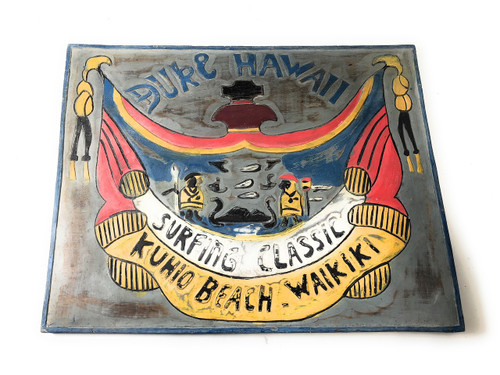 """Duke Hawaii, Surfing Classic, Kuhio Beach Waikiki"" Sign 20"" 