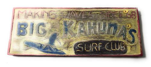 """Big Kahunas Surf Club"" Surf Sign 12""   #Bds1209930"