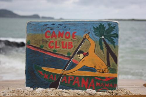 """Canoe Club, Kalapana Hawaii"" Vintage Replica Sign 16""   #bds12100"