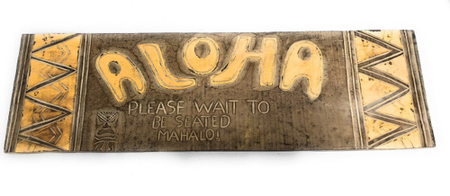 "Aloha, Wait To Be Seated, Mahalo Sign 40"" X 12"" - Tiki Bar Decor 