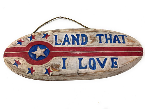 "Land That I Love Patriotic Sign 20"" Wooden - Texas Decor Accent 