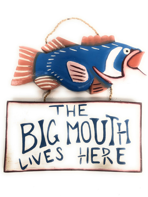 """The Big Mouth Lives Here Decorative Sign 14"""" - Lake Cabin Decor   #dpt5213"""