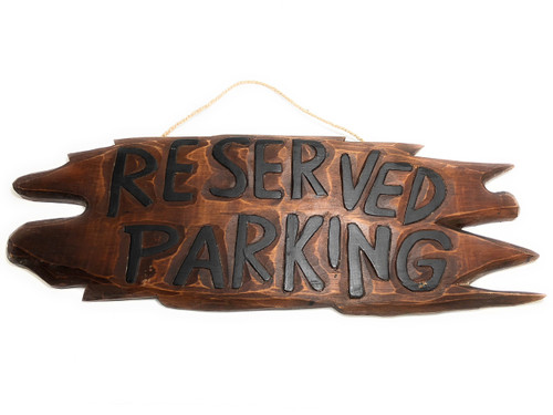 """Reserved Parking Sign 30"""" - Driftwood Accents 