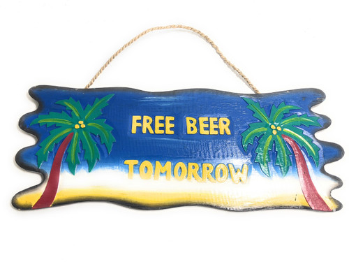"Free Beer Tomorrow Sign 20"" - Tiki Bar Decor 
