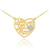 "14K Gold Diamond Pave Heart ""Love Your Mom"" Script Necklace"