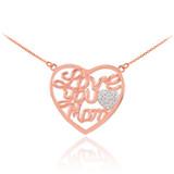 "14K Rose Gold Diamond Pave Heart ""Love You Mom"" Script Necklace"