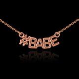 14k Rose Gold #BABE Necklace