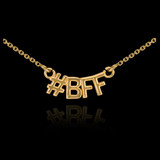 14k Gold #BFF Necklace