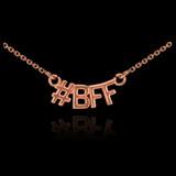 14k Rose Gold #BFF Necklace