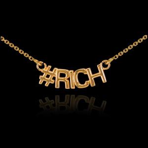 14k Gold #RICH Necklace