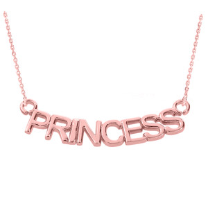 "14K Rose Gold  ""PRINCESS"" Pendant Necklace"