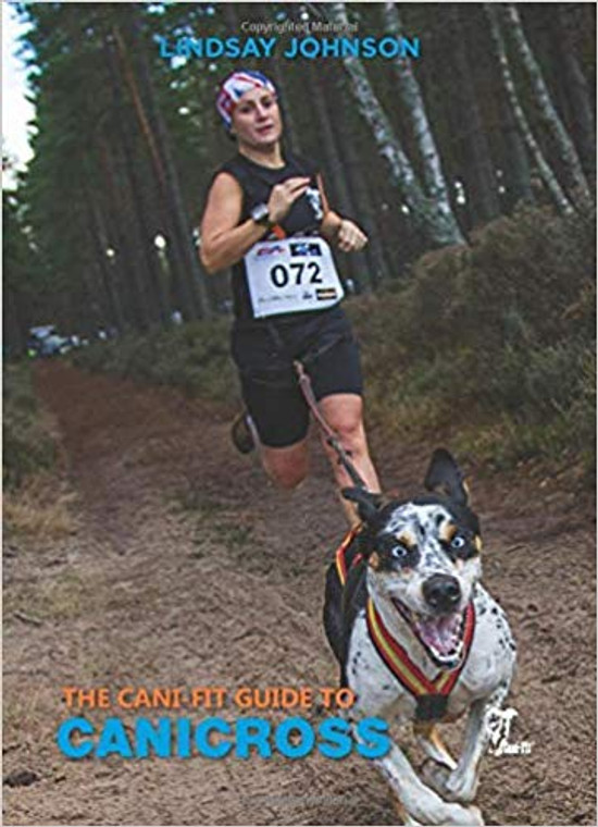 The Cani-Fit Guide to Canicross