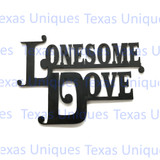 Lonesome Dove Metal Cut Out Large Metal Art
